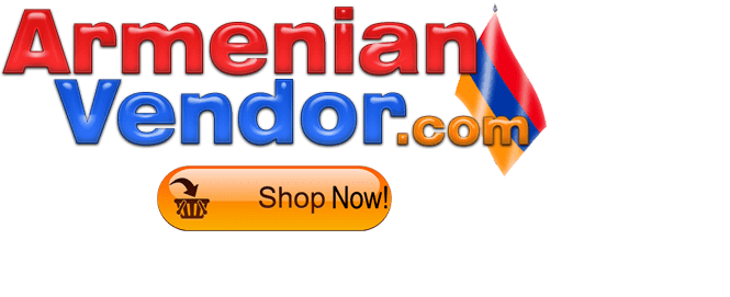 Your Resource for Armenian Products, Info, News, Events...