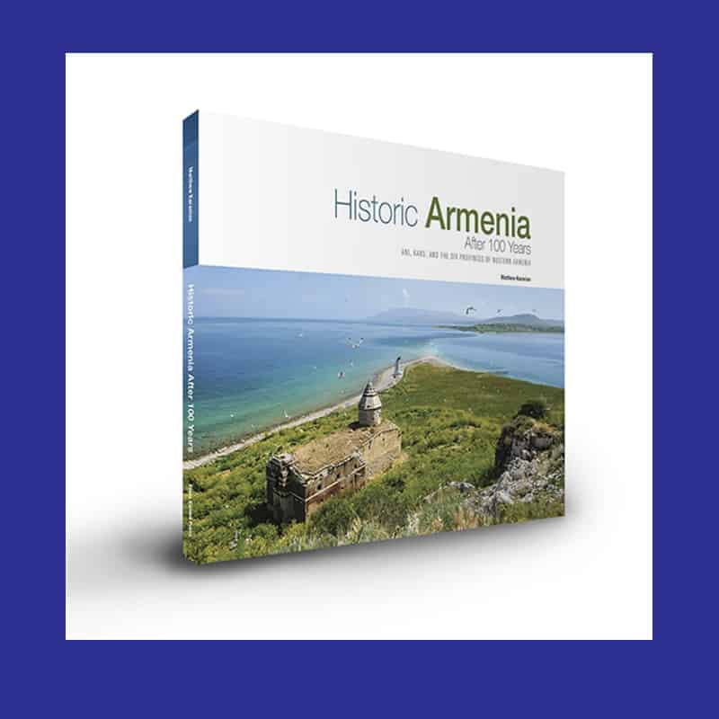 HISTORIC ARMENIA AFTER 100 YEARS Armenian History book